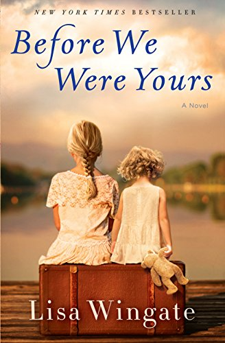 Book Cover for Before We Were Yours: a Novel