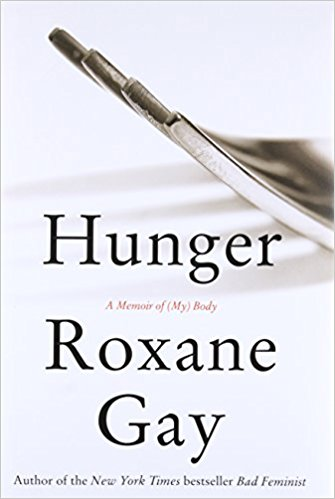 Book Cover for Hunger: a Memoir of (My) Body