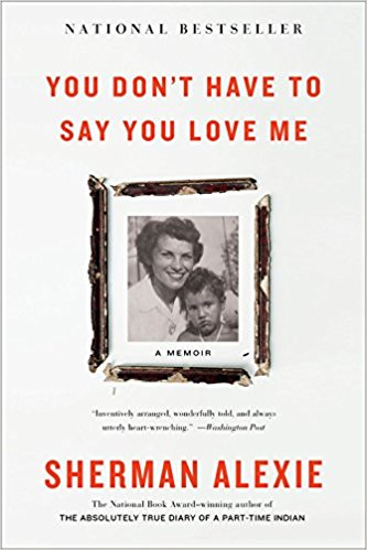 Book cover of Your Don't Have to Say You Love Me: A Memoir