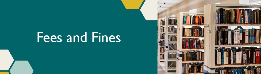 Rows of bookshelves with the caption 'Fees and fines'