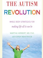 The Autism Revolution by Martha Herbert