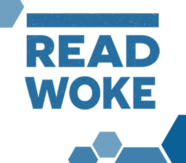 Read Woke written in large block letters